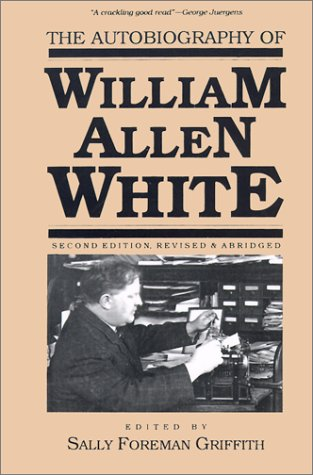 Autobiography of William Allen White  2nd 1990 edition cover