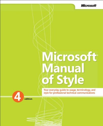 Microsoft� Manual of Style Your Everyday Guide to Usage, Terminology, and Style for Professional Techincal Communications 4th 2012 edition cover