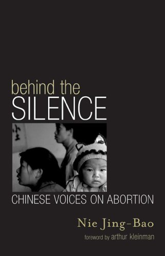 Behind the Silence Chinese Voices on Abortion  2005 9780742523715 Front Cover