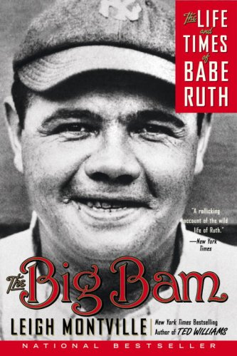 Big Bam The Life and Times of Babe Ruth N/A 9780767919715 Front Cover