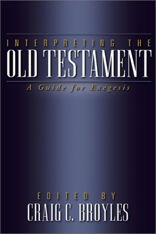 Interpreting the Old Testament A Guide for Exegesis  2001 edition cover