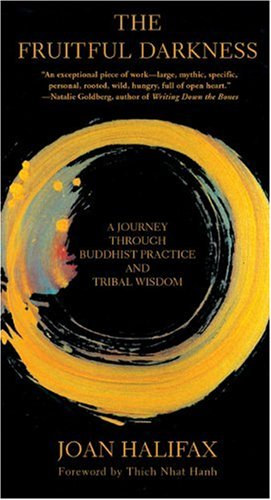 Fruitful Darkness A Journey Through Buddhist Practice and Tribal Wisdom  2004 edition cover