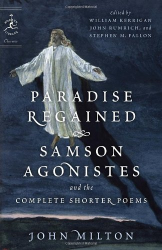 Paradise Regained, Samson Agonistes, and the Complete Shorter Poems   2007 edition cover