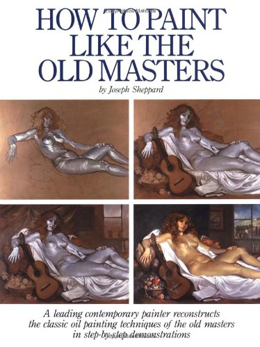 How to Paint Like the Old Masters  25th edition cover