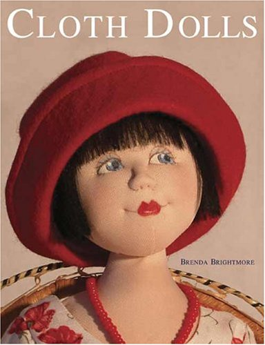 Cloth Dolls  2nd 2005 9780873498715 Front Cover