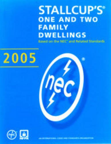 Stallcup's� One and Two Family Dwellings, 2005 Edition  2nd 2005 9780877656715 Front Cover