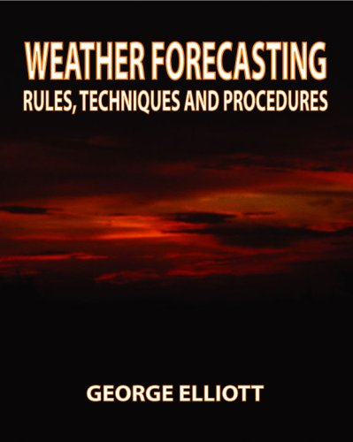 Weather Forecasting : Rules, Techniques and Procedures N/A edition cover