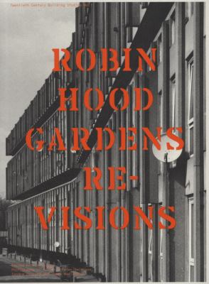 Robin Hood Gardens Re-Visions  2011 9780955668715 Front Cover