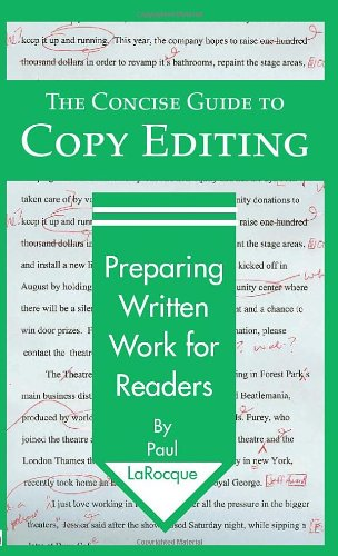 Concise Guide to Copy Editing Preparing Written Work for Readers  2003 9780972993715 Front Cover