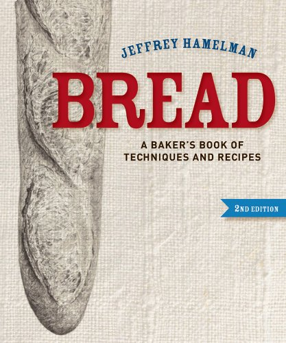 Bread A Baker's Book of Techniques and Recipes 2nd 2013 edition cover