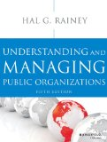 Understanding and Managing Public Organizations  5th 2014 9781118583715 Front Cover