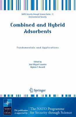 Combined and Hybrid Adsorbents Fundamentals and Applications  2006 9781402051715 Front Cover