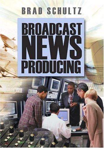 Broadcast News Producing   2004 edition cover