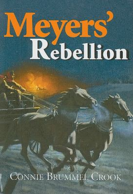 Meyers' Rebellion   2008 9781554550715 Front Cover