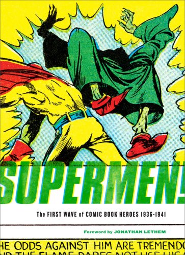 Supermen! The First Wave of Comic Book Heroes, 1936-1941  2009 edition cover