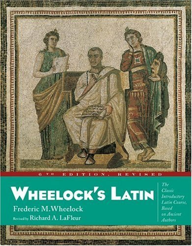 Wheelock's Latin  6th 2005 (Revised) edition cover