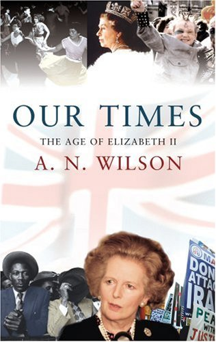 Our Times: The Age of Elizabeth II N/A edition cover