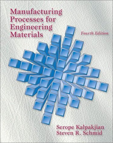Manufacturing Processes for Engineering Materials  4th 2003 edition cover
