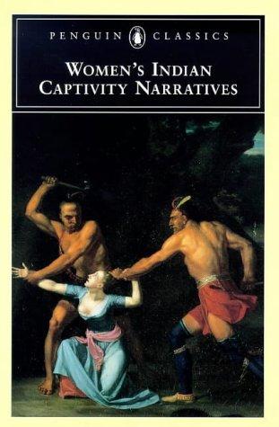Women's Indian Captivity Narratives   1999 edition cover