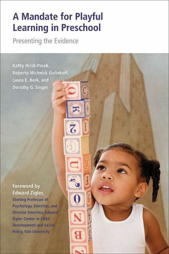 Mandate for Playful Learning in Preschool Applying the Scientific Evidence  2009 edition cover