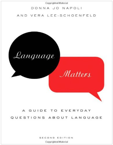 Language Matters A Guide to Everyday Questions about Language 2nd 2010 edition cover