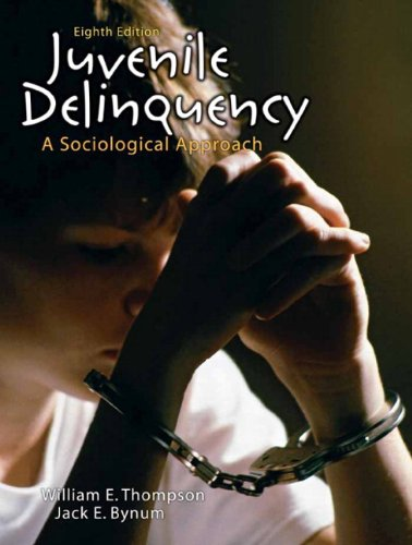 Juvenile Delinquency A Sociological Approach 8th 2010 edition cover
