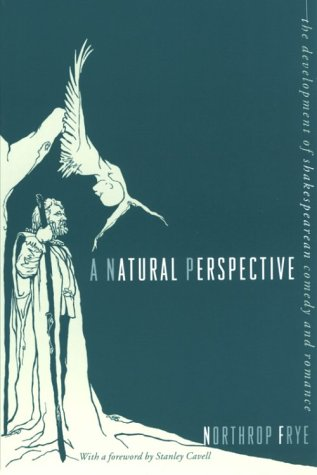 Natural Perspective The Development of Shakespearean Comedy and Romance  1965 edition cover