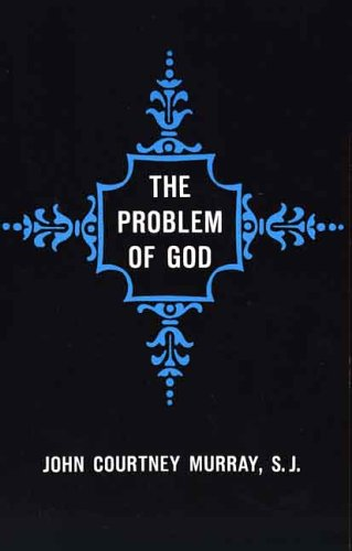 Problem of God Yesterday and Today N/A 9780300001716 Front Cover
