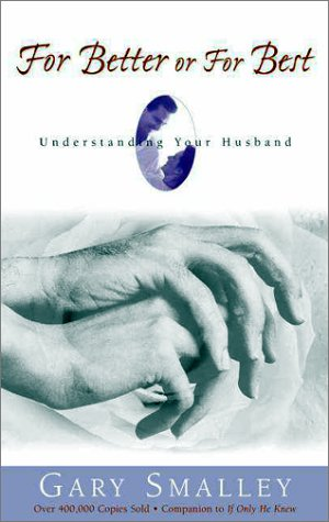 For Better or for Best Understanding Your Husband  1982 (Revised) edition cover