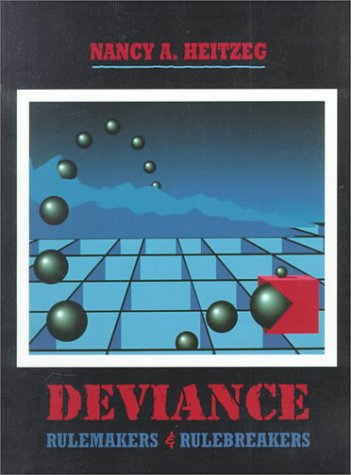Deviance RuleMakers and RuleBreakers  1996 9780314044716 Front Cover