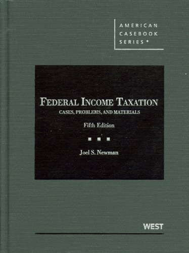 Federal Income Taxation Cases, Problems, and Materials 5th 2011 (Revised) edition cover