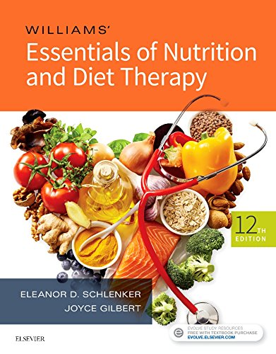 Williams' Essentials of Nutrition and Diet Therapy  12th 2019 9780323529716 Front Cover