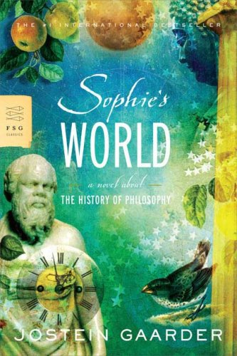 Sophie's World A Novel about the History of Philosophy  2007 9780374530716 Front Cover
