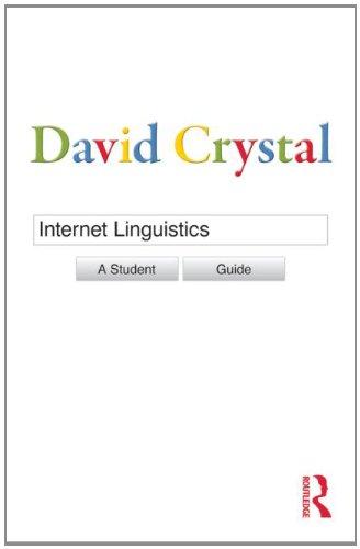 Internet Linguistics   2011 (Student Manual, Study Guide, etc.) edition cover