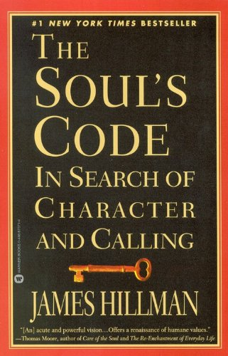 Soul's Code In Search of Character and Calling N/A edition cover