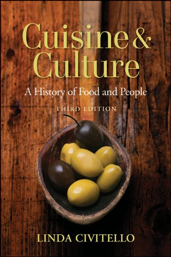 Cuisine and Culture A History of Food and People 3rd 2011 edition cover