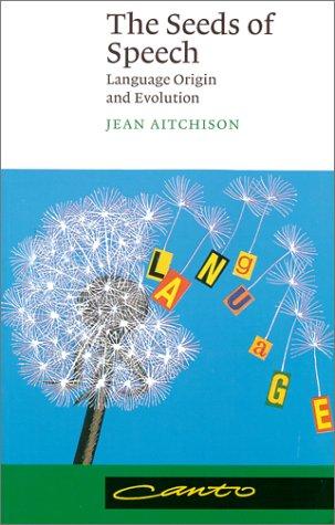 Seeds of Speech Language Origin and Evolution  2000 edition cover