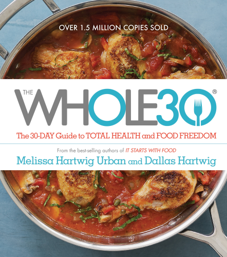 Cover art for The Whole30: The 30-Day Guide to Total Health and Food Freedom
