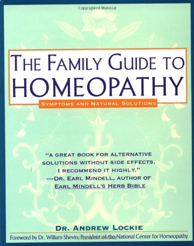 Family Guide to Homeopathy Symptoms and Natural Solutions  1993 (Reprint) edition cover