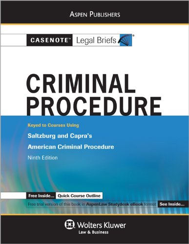 Criminal Procedure Saltzburg and Capra's American Criminal Procedure 9th (Student Manual, Study Guide, etc.) 9780735597716 Front Cover