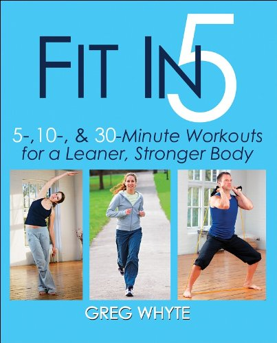 Fit in 5 5, 10, and 30 Minute Workouts for a Leaner, Stronger Body  2008 edition cover