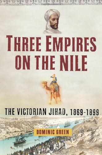 Three Empires on the Nile The Victorian Jihad, 1869-1899  2007 edition cover
