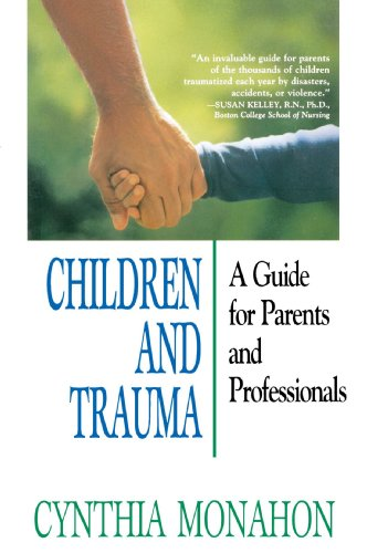 Children and Trauma A Guide for Parents and Professionals  1993 edition cover