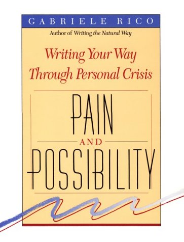 Pain and Possibility  N/A 9780874775716 Front Cover