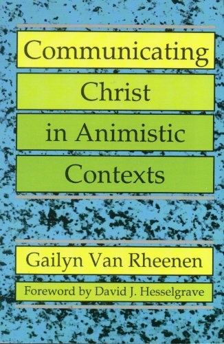 Communicating Christ in Animistic Contexts  Reprint  edition cover