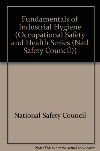 Fundamentals of Industrial Hygiene 4th 1996 (Revised) edition cover
