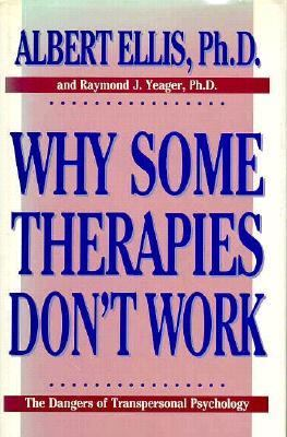 Why Some Therapies Don't Work The Dangers of Transpersonal Psychology N/A 9780879754716 Front Cover