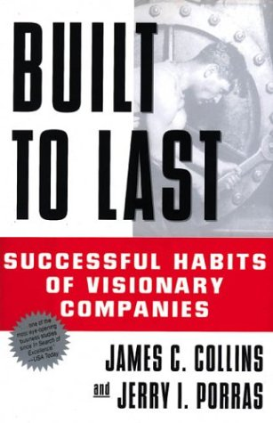 Built to Last Successful Habits of Visionary Companies N/A edition cover
