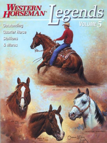 Legends Outstanding Quarter Horse Stallions and Mares Revised  9780911647716 Front Cover