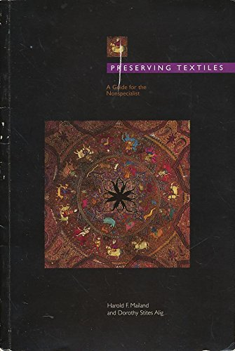 Preserving Textiles : A Guide for the Nonspecialist  1999 edition cover